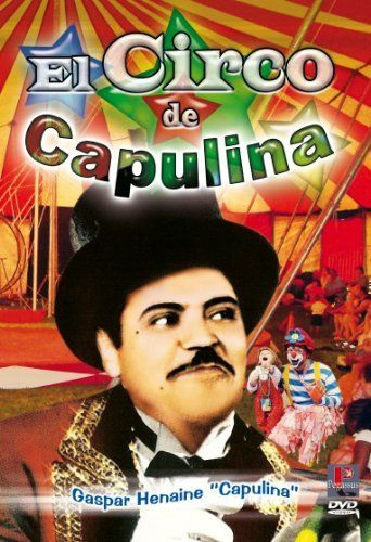 El circo de Capulina Poster