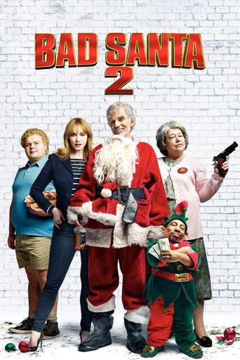 Watch Bad Santa 2