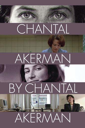 Chantal Akerman by Chantal Akerman Poster