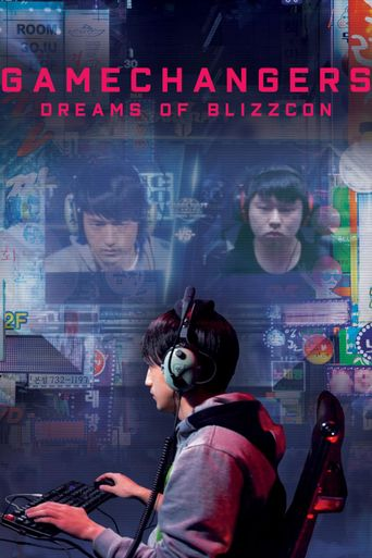 Gamechangers: Dreams of BlizzCon Poster