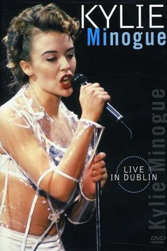 Kylie Minogue: Live in Dublin Poster
