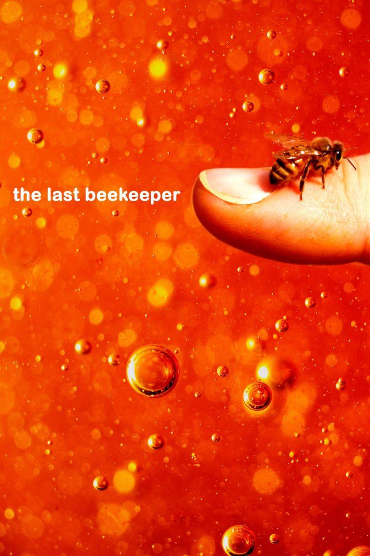 The Last Beekeeper Poster