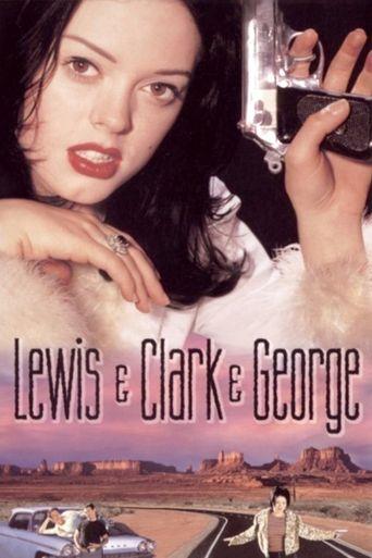 Lewis & Clark & George Poster