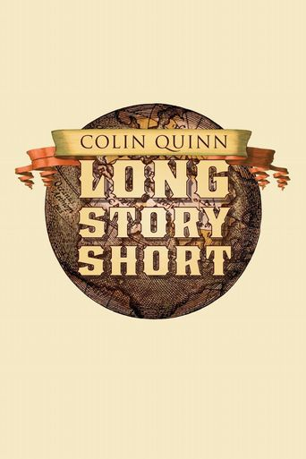 Watch Colin Quinn: Long Story Short