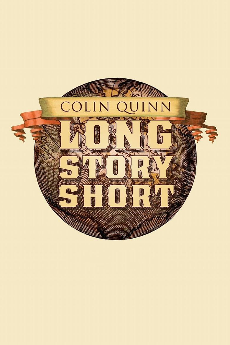 Colin Quinn: Long Story Short Poster