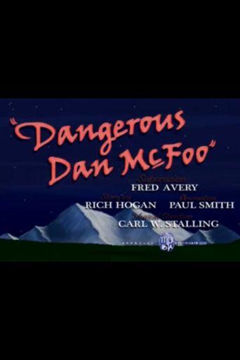 Dangerous Dan McFoo Poster