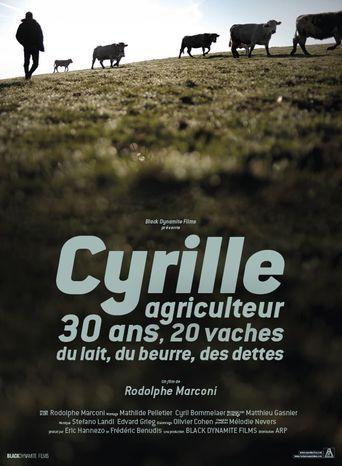 Cyrille, agriculteur, 30 ans, 20 vaches, du lait, du beurre, des dettes Poster