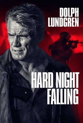 Hard Night Falling Poster