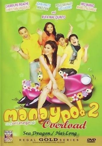 Manay Po! 2 Overload Poster