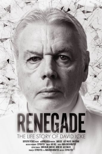 Renegade: The Life Story of David Icke Poster