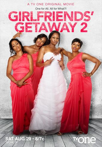 Girlfriends Getaway 2 Poster
