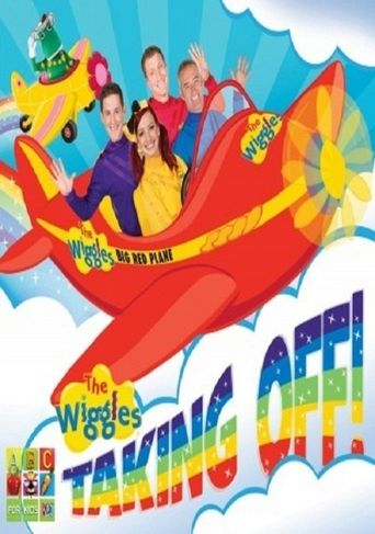 The Wiggles - Taking Off! Poster