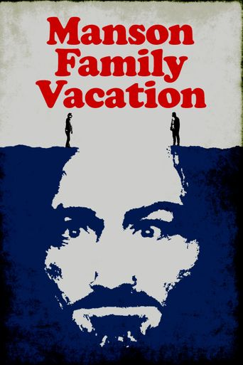 Watch Manson Family Vacation