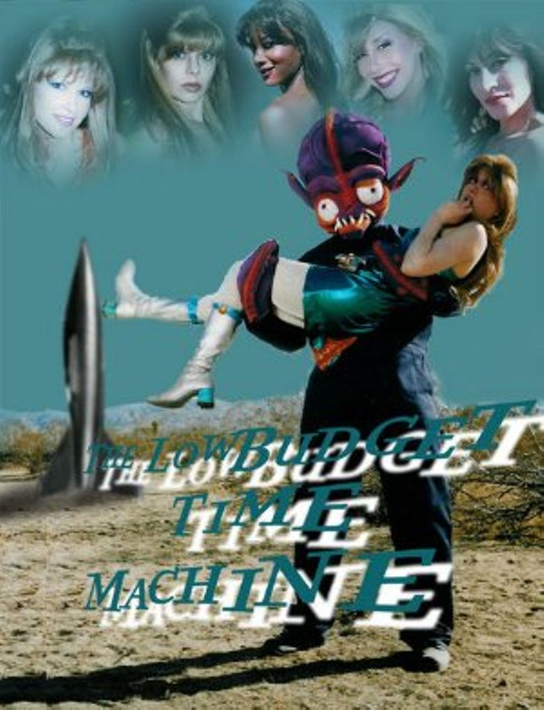 The Low Budget Time Machine Poster