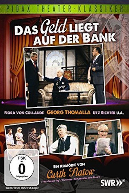 Das Geld liegt auf der Bank Poster