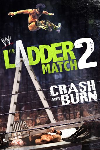 The Ladder Match 2: Crash & Burn Poster
