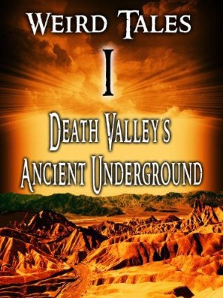 Weird Tales 1: Death Valley's Ancient Underground Poster