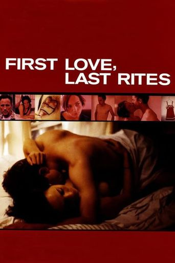 First Love, Last Rites Poster