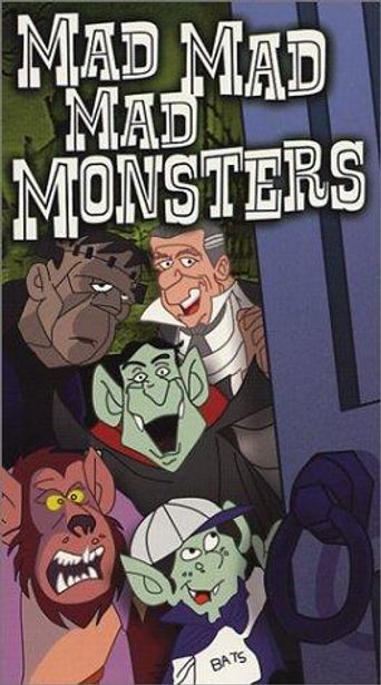 The Mad, Mad, Mad Monsters Poster