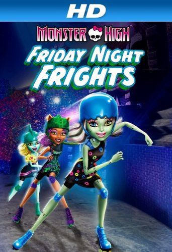 Monster High: Friday Night Frights Poster