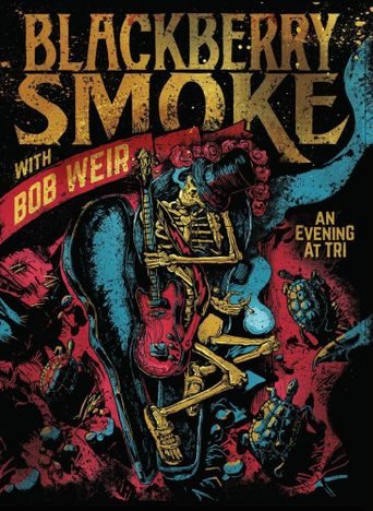 Blackberry Smoke with Bob Weir: An Evening at TRI Poster