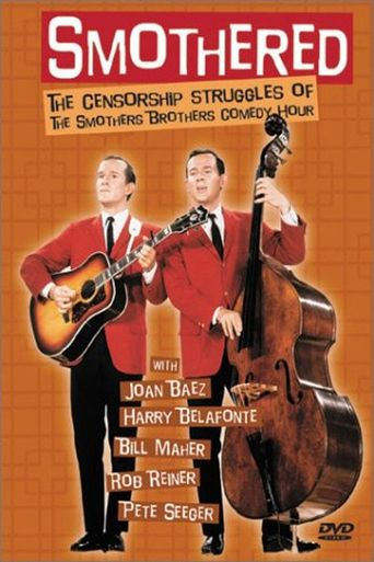 Smothered: The Censorship Struggles Of The Smothers Brothers Comedy Hour Poster