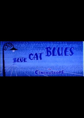Blue Cat Blues Poster