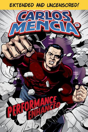 Carlos Mencia: Performance Enhanced Poster