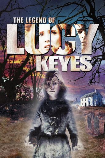 Watch The Legend of Lucy Keyes