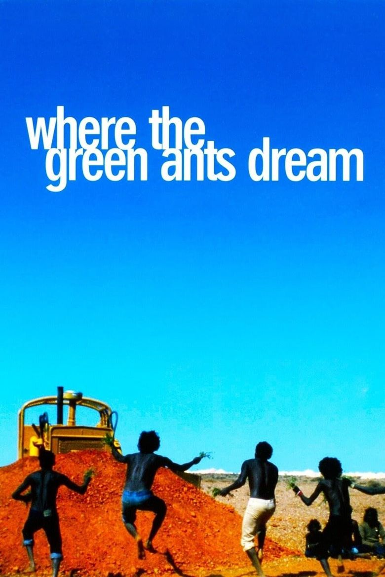 Where the Green Ants Dream Poster