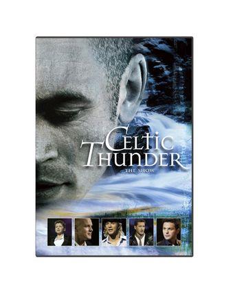 Celtic Thunder: The Show Poster
