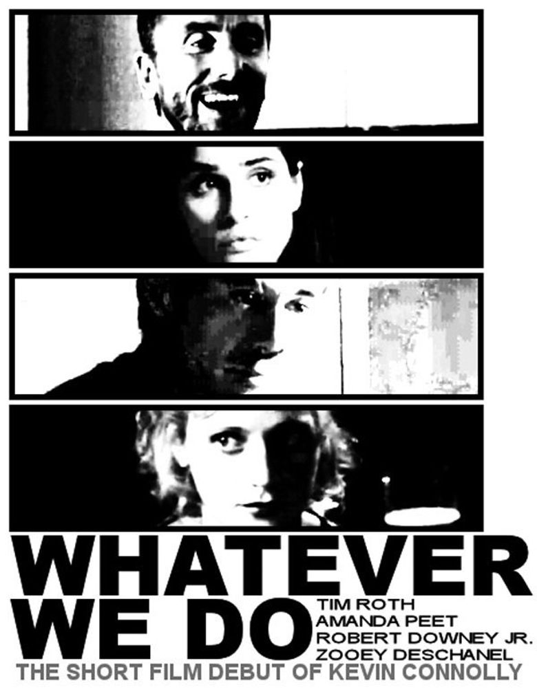 Whatever We Do Poster