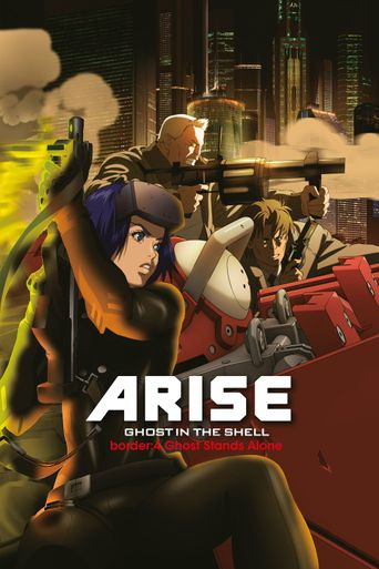 Ghost in the Shell Arise - Border 4: Ghost Stands Alone Poster