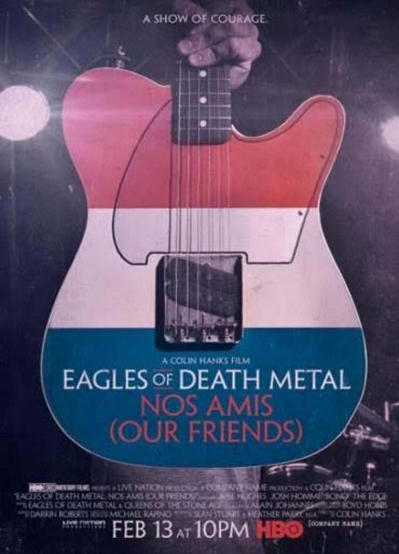 Watch Eagles of Death Metal: Nos Amis (Our Friends)