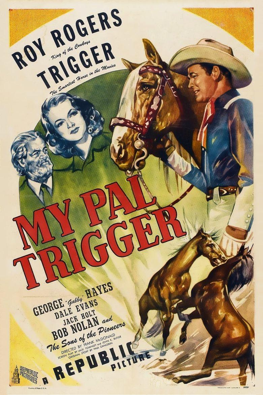 My Pal Trigger Poster