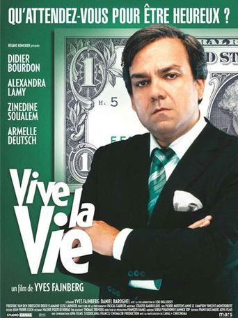 Vive la vie Poster