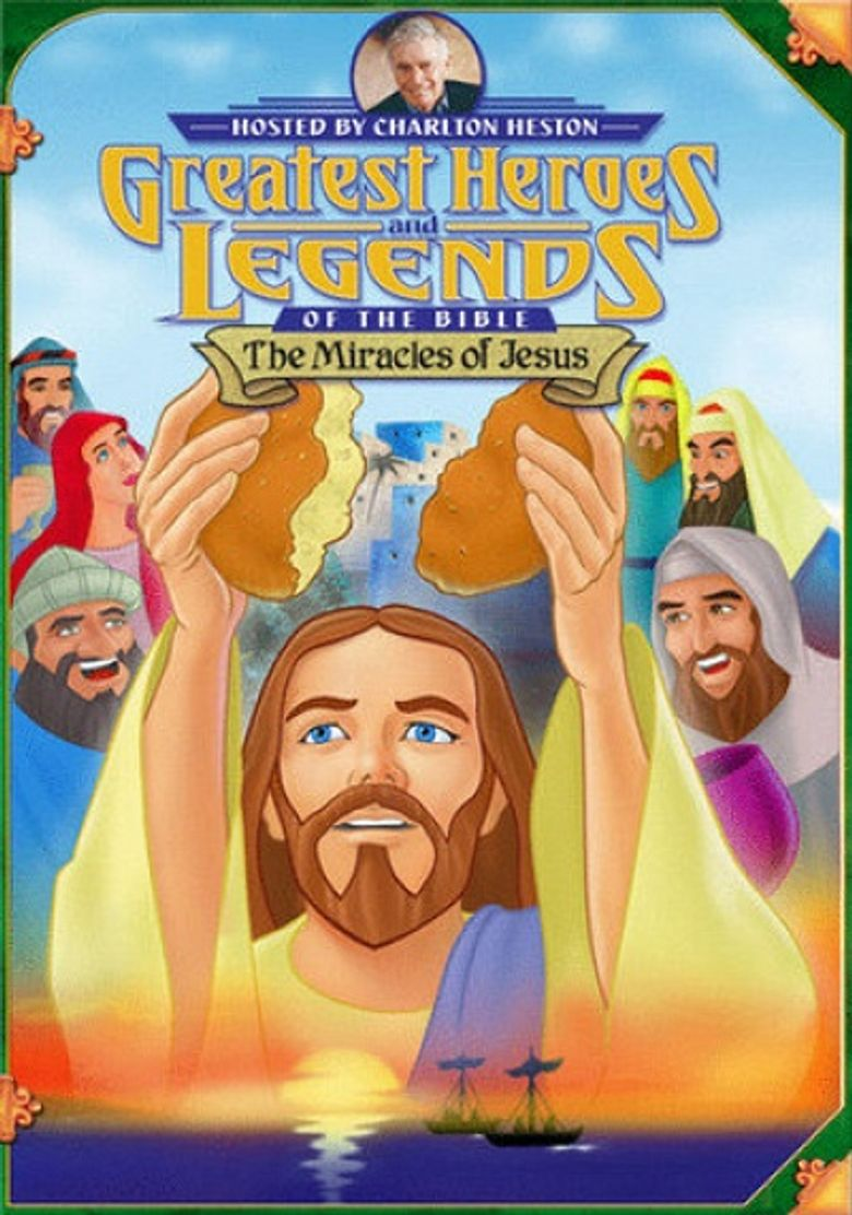 Greatest Heroes and Legends of The Bible: The Miracles of Jesus Poster