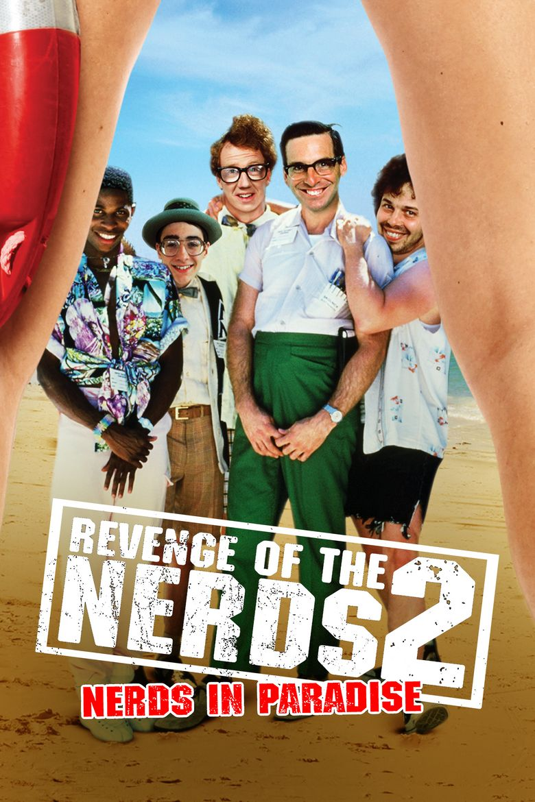 Revenge of the Nerds II: Nerds in Paradise Poster