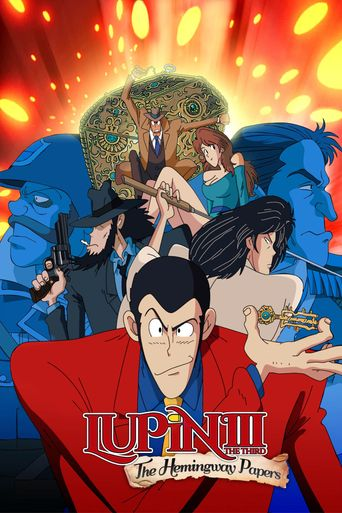 Lupin the Third: The Mystery of the Hemingway Papers Poster
