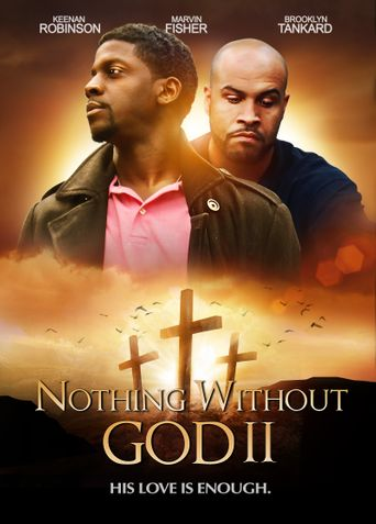 Nothing Witout GOD 2 Poster