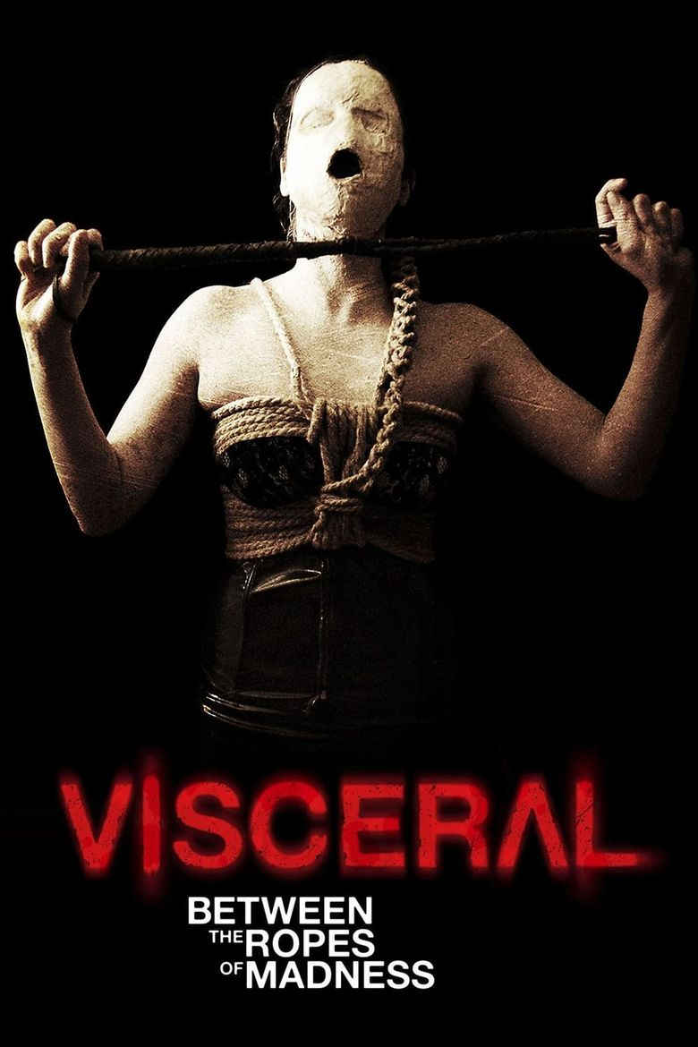 Visceral: Between the Ropes of Madness Poster