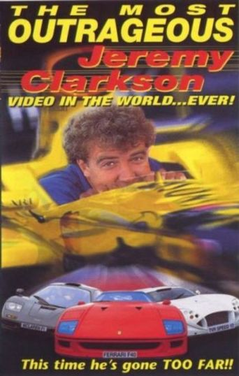 The Most Outrageous Jeremy Clarkson Video In the World... Ever! Poster