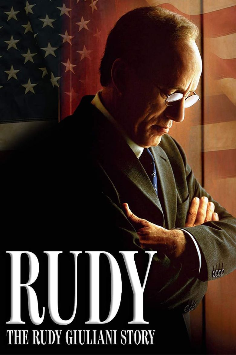 Rudy: The Rudy Giuliani Story Poster