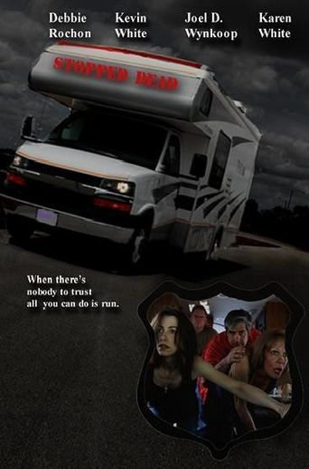 Stopped Dead Poster