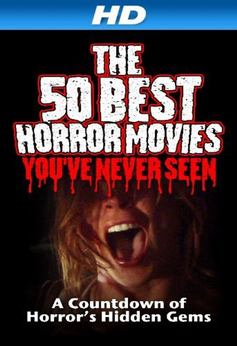 The 50 Best Horror Movies You've Never Seen Poster