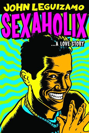 Sexaholix... A Love Story Poster