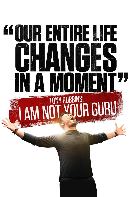 Watch Tony Robbins: I Am Not Your Guru
