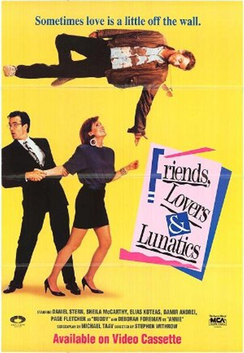 Friends, Lovers, & Lunatics Poster