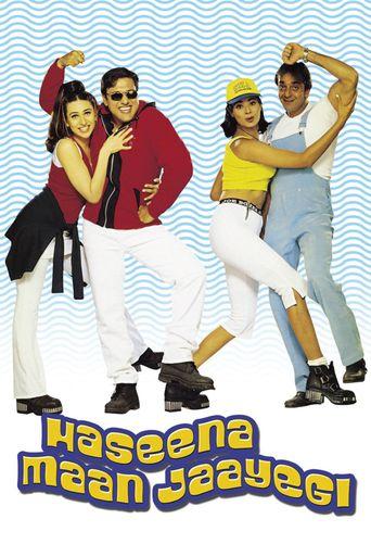 Watch Haseena Maan Jaayegi