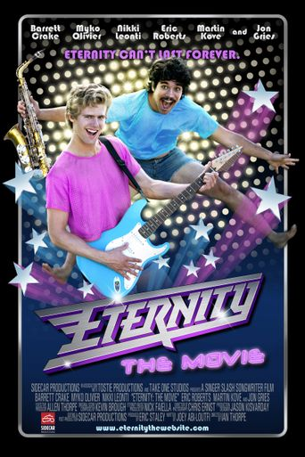 Watch Eternity: The Movie